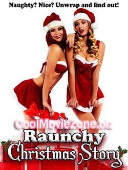 A Raunchy Christmas Story (2018)