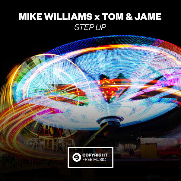 Mike Williams & Tom & Jame - Step Up - Single Cover
