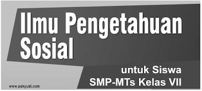 Unduh Soal PAS IPS SMP/ MTs Kelas 7 Semester 1 + Kunci Jawaban Kurikulum 2013/ K 13, PDF, Word, PG, Pilihan Ganda 2018 2019