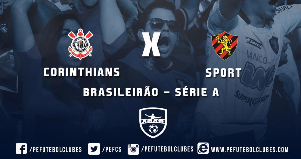 86c88fe02d5ec Série A  Corinthians x Sport - Tudo o que você precisa saber