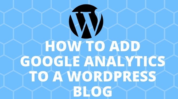 How to add Google Analytics to a WordPress blog