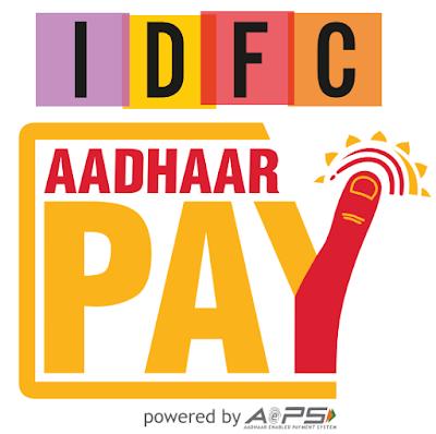 IDFC Aadhar Pay App