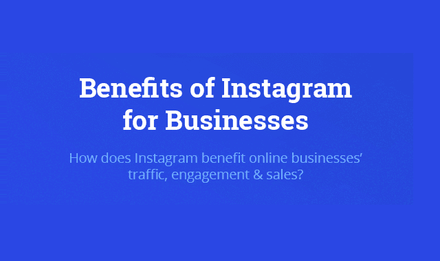 Benefits of Instagram for Businesses