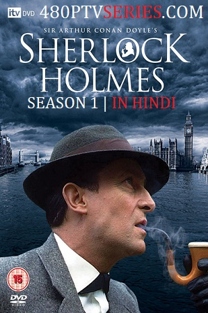 The Adventures of Sherlock Holmes Season 1 Full Hindi Dual Audio Download 720p 480p thumbnail
