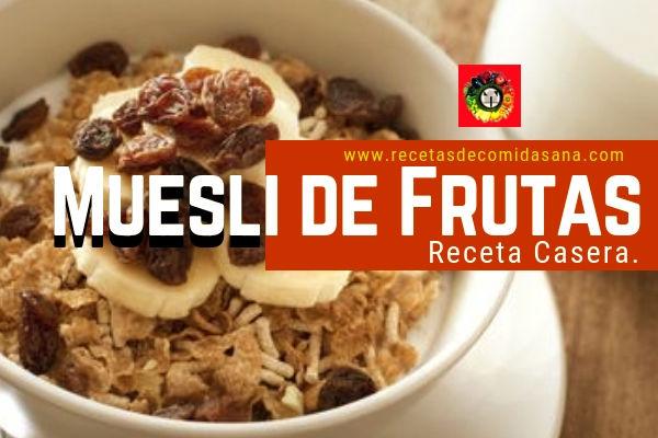 Cómo Hacer Muesli de Frutas Casero de Receta de Comida Sana