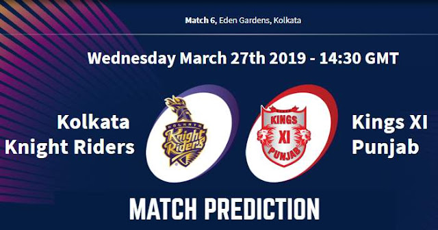 IPL 2019 Match 6 KKR vs KXIP Match Prediction, Probable Playing XI: Who Will Win?