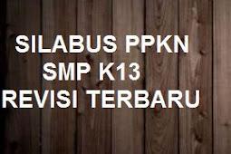 DOWNLOAD SILABUS PPKN KELAS 7,8,9 SMP K13 REVISI TERBARU