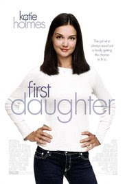 Una Hija Diferente (First Daughter) (2004)