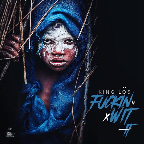 "King Los - ""F*ckin' Wit It"""