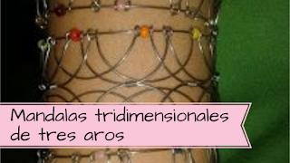 http://aramelaartesanias.blogspot.com.ar/2017/03/mandalas-tridimensionales-de-tres-aros.html
