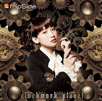 FripSide - Clockwork planet - (Single) Opening Clockwork Planet