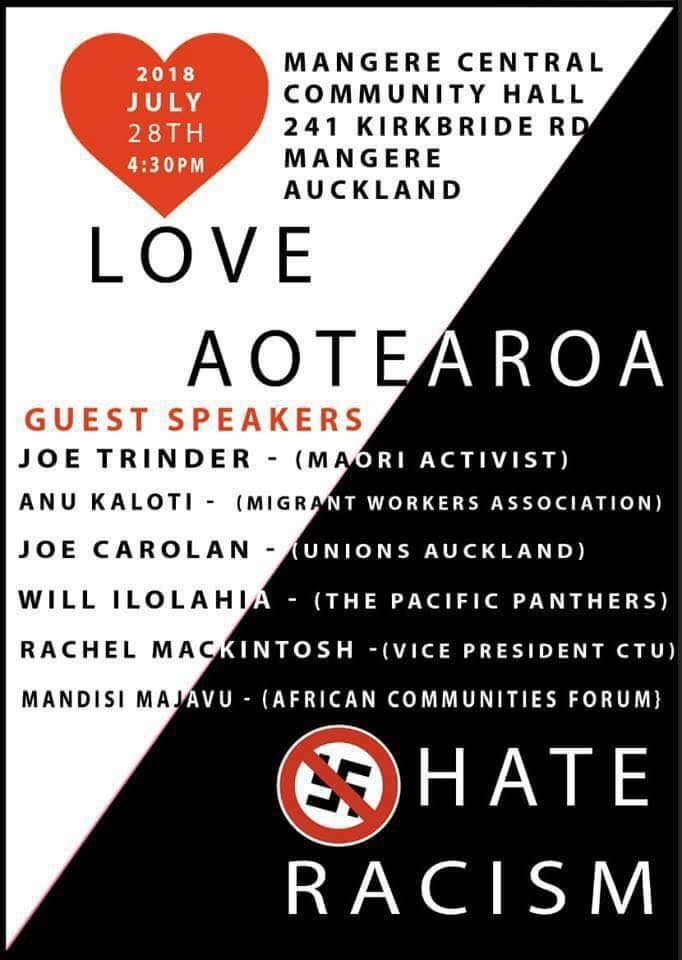 Love Aotearoa / Hate Racism rally poster: a rally to be held in Mangere, Auckland, on 28 July 2018