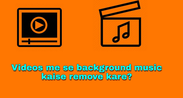 How to remove music in any videos
