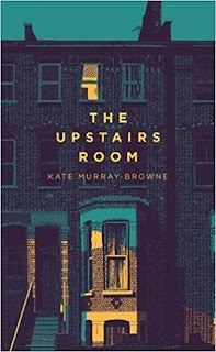The Upstairs Room by Kate Murray-Browne - Reading, Writing, Booking