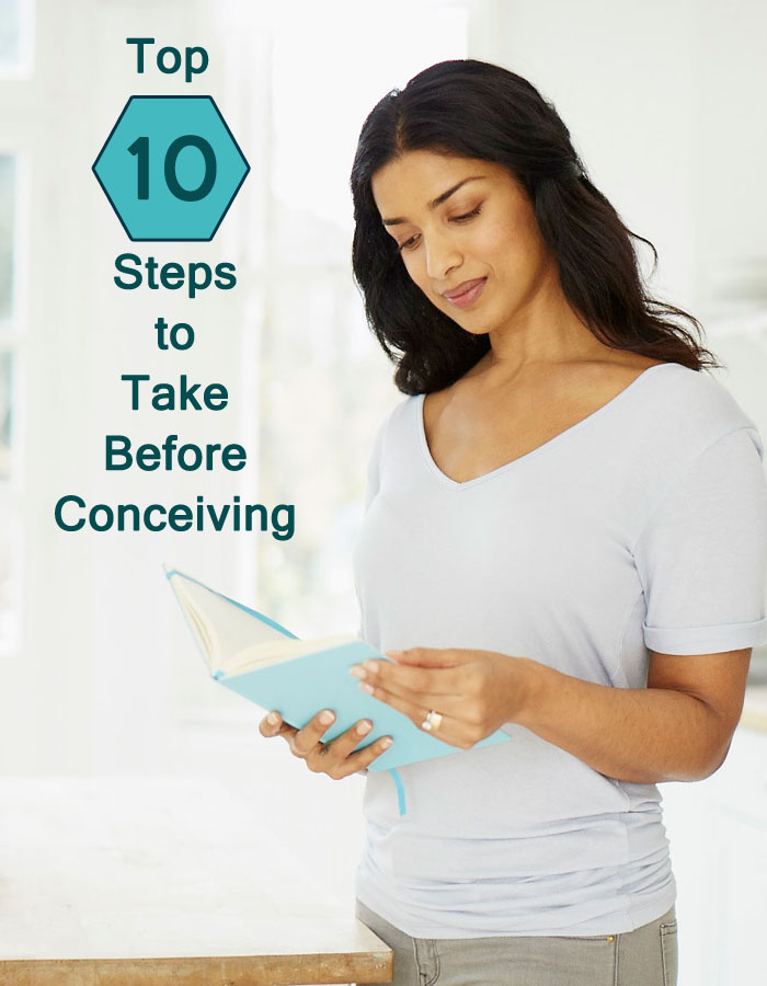 Top Ten Steps to Take Before Conceiving