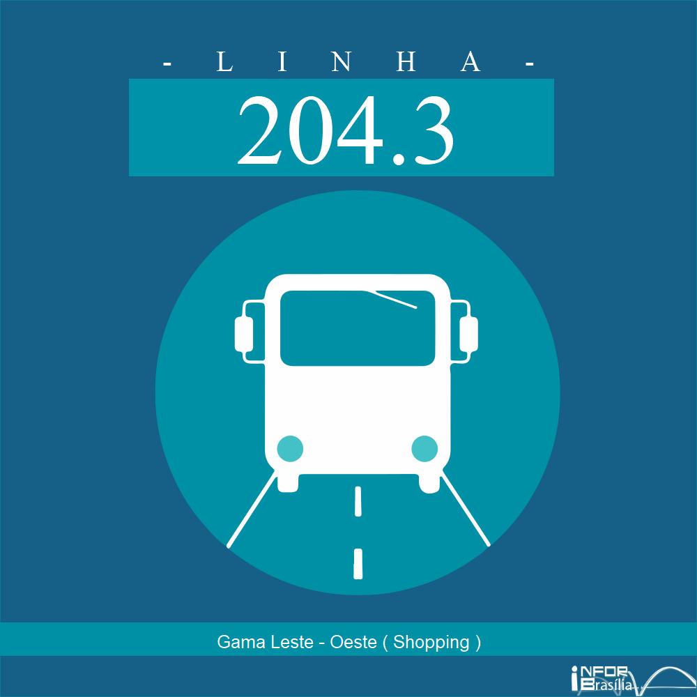 Horário de ônibus e itinerário 204.3 - Gama Leste - Oeste ( Shopping )