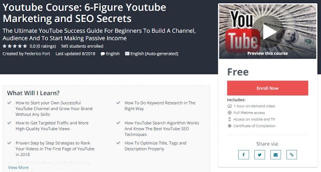 [100% Free] Youtube Course: 6-Figure Youtube Marketing and SEO Secrets