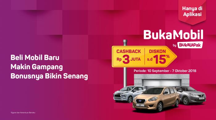 Bukalapak - Promo Beli Mobil Dapat Cashback 3Juta + Diskon 15% (s.d 07 Okt 2018)