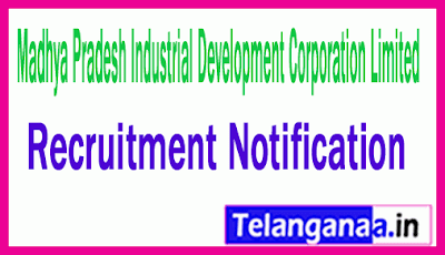 Madhya Pradesh Industrial Development Corporation Limited MPIDCL Recruitment Notification