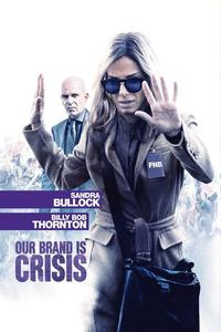 Watch Our Brand Is Crisis Online Free in HD