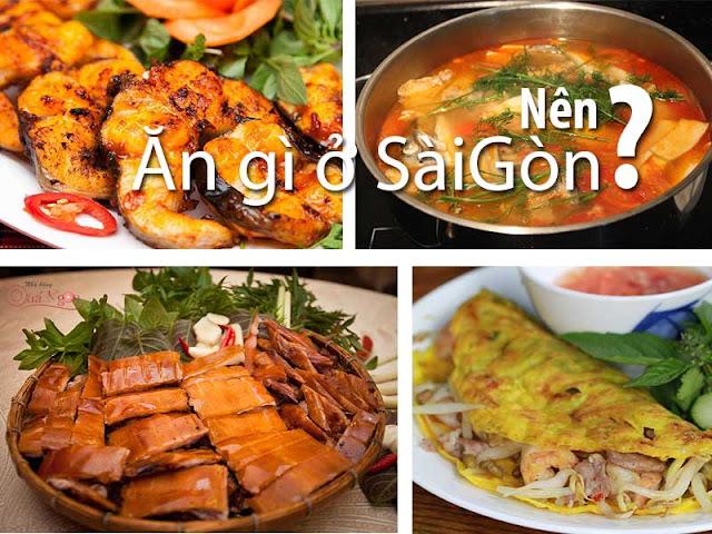 Ăn gì ở Sài Gòn ? Ở đâu ngon không gian đẹp ấm cúng ?