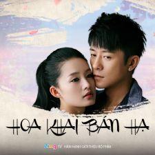 Phim Hoa Khai Bán Hạ-Hua Kai Ban Xia Tập 4