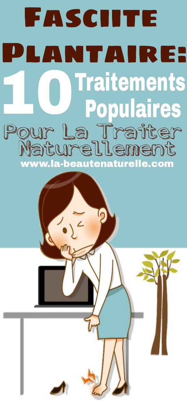 Fasciite plantaire: 10 traitements populaires pour la traiter naturellement