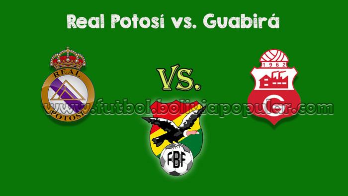 Ver Real Potosí vs. Guabirá - En Vivo - Online - Torneo Clausura 2018