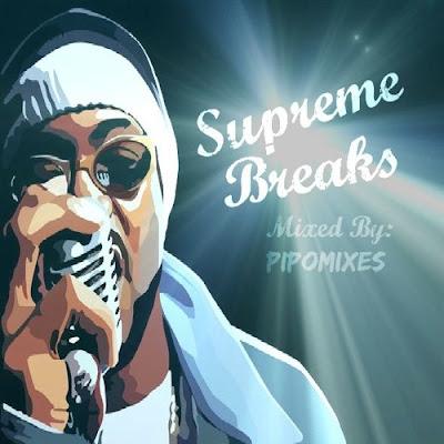 Pipomixes - Supreme Breaks (2017)