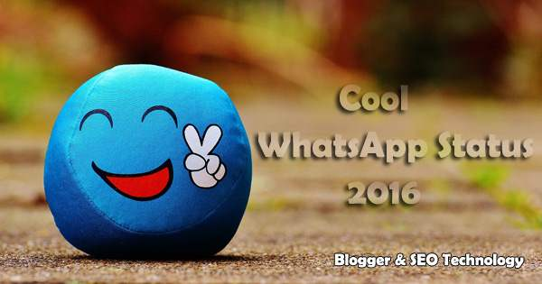 cool whatsapp status for 2016