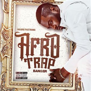 Mauro Pastrana - Afro Trap (EP)