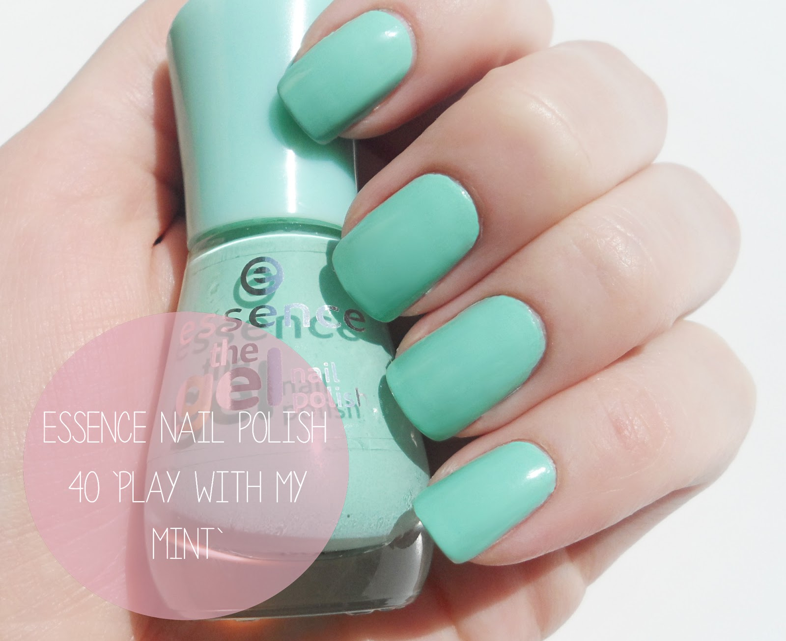 Essence Gel Nail Polish 39play With My Mint39 Review