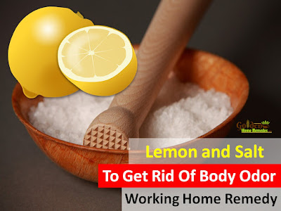 Lemon and Salt For Body Odor, Lemon For Body Odor, Lemon And Body Odor, How To Use Lemon For Body Odor, Is Lemon Good For Body Odor, How To Get Rid Of Body Odor, Home Remedies For Body Odor, Remedies For Body Odor, Body Odor Treatment,