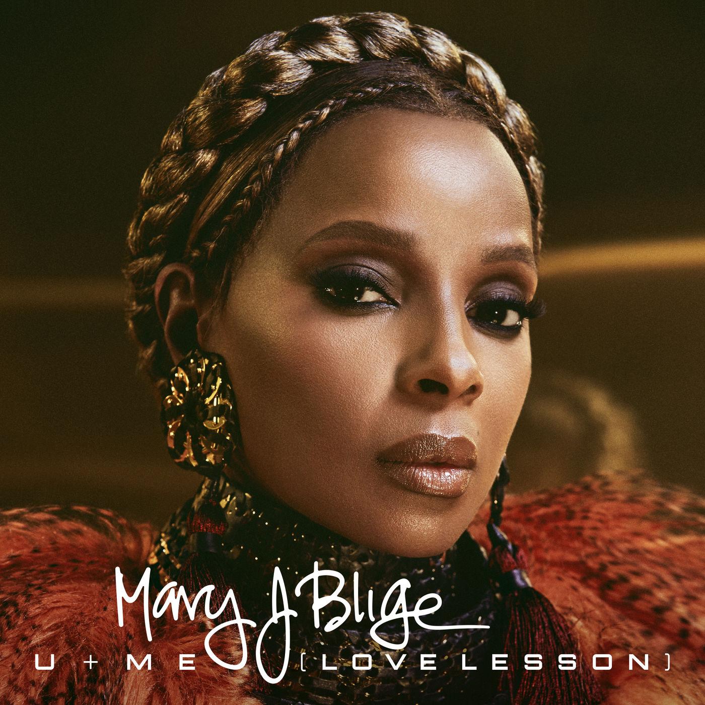 Mary J. Blige - U + Me (Love Lesson) - Single Cover
