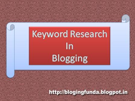 How to do Keyword Research in Blogging by BloggingFunda