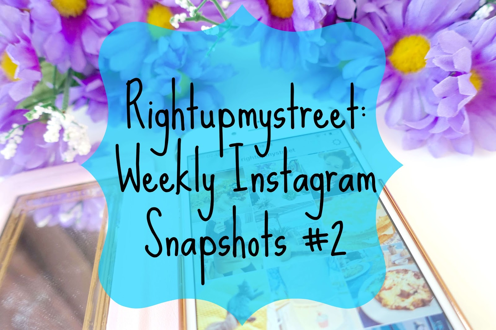 rightupmystreet weekly instagram snapshots #2