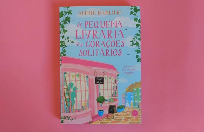 A Pequena Livraria dos Corações Solitários   Annie Darling