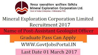 Mineral Exploration Corporation Limited Recruitment –Assistant Geologist, Assistant Chemist