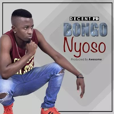 Download Audio | Decent PD - Bongo Nyoso