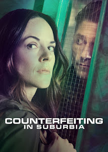 Counterfeiting in Suburbia Poster