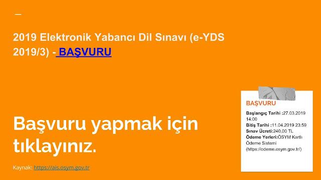 2019 Elektronik Yabancı Dil Sınavı (e-YDS 2019/3) - BAŞVURU