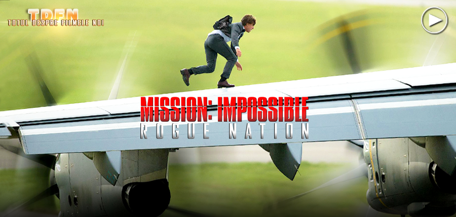 Tom Cruise ridică ştacheta acţiunii la un alt nivel în Mission Impossible 5: Rogue Nation