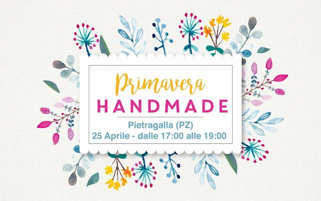 Cose da fare in Basilicata a Marzo 2018 || Primavera handmade a Pietragalla (PZ) rinviato al 25 Aprile