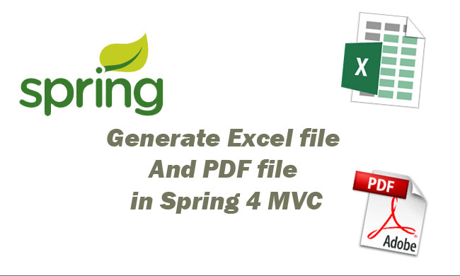 Generate Excel file And PDF file in Spring 4 MVC Using Apache POI