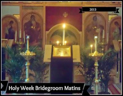 Bridegroom Matins
