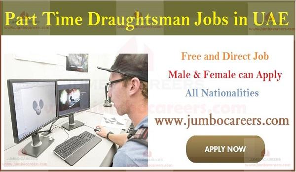 Dubai and Al Ain hiring part time draughtsman, Current job updates in UAE,