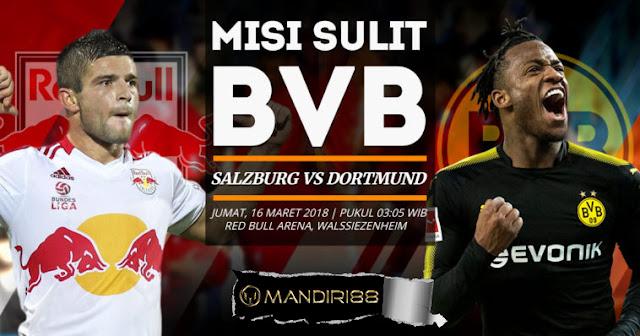 Salzbourg vs Borussia Dortmund 16 Maret 2018