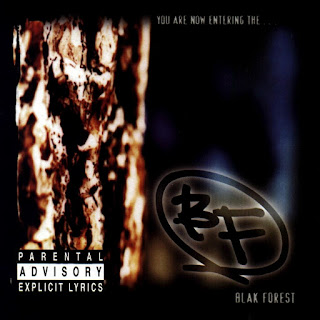 Blak Forest - You Are Now Entering... The Blak Forest (1997)