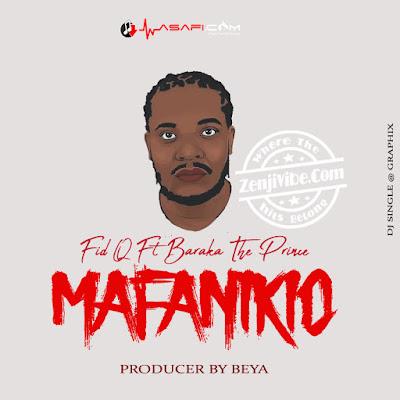 Fid Q Ft Baraka The Prince - Mafanikio