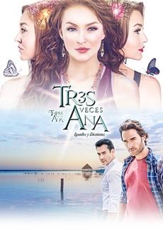 Novela Tres Veces Ana